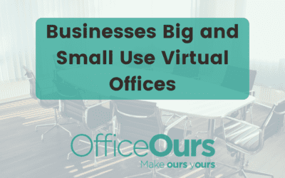 Businesses Big and Small Use Virtual Offices